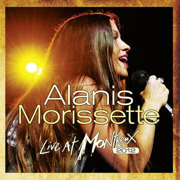 Alanis Morissette ‎– Live At Montreux 2012 - New 2 LP Record 2019 Ear Music Europe Import 180 gram Vinyl - Alternative Pop