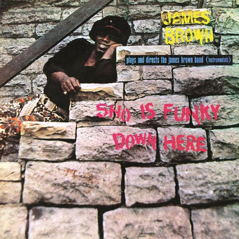 James Brown - Sho Is Funky Down Here - New Lp 2019 Now-Again RSD First Release - Funk / Psych