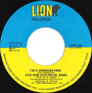 "Five Man Electrical Band- I'm A Stranger Here / Doin' The Best We Can- VG+ 7"" Single 45RPM- 1973 Lion Records USA- Rock/Pop"