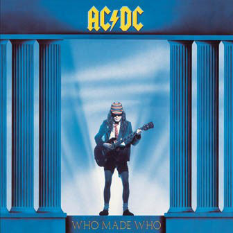 AC/DC ‎– Who Made Who (1986) - New Vinyl 2003 Columbia 180Gram Reissue from the Original Master Tapes - Hard Rock / Arena Rock