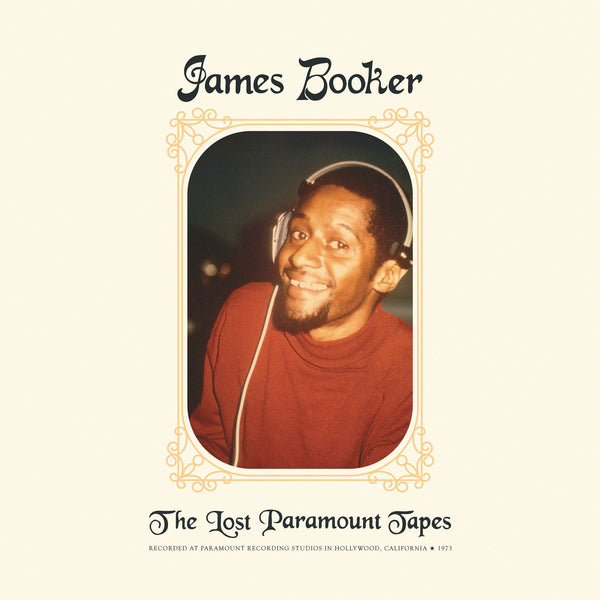 James Booker - The Lost Paramount Tapes (1973) - New Vinyl Lp 2018 Thirty Tigers Reissue - Soul Jazz / Piano Blues
