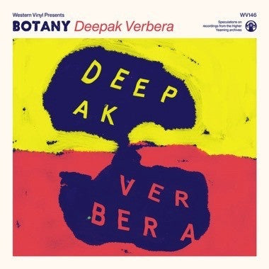 Botany - Deepak Verbera - New Vinyl 2016 Western Vinyl Limited Edition Translucent Yellow w/ White Splatter + Download - Psychedelic / Neo-Psychedelia / Beat Music