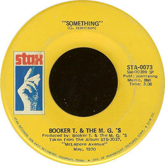 "Booker T. & The M.G.'s - Something / Sunday Sermon VG+ - 7"" Single 45RPM 1970 Stax USA - Funk / R&B"