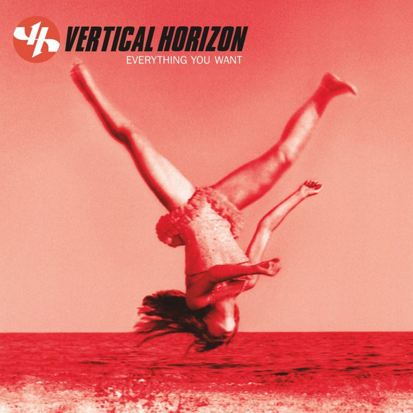 Vertical Horizon - Everything You Want - New Vinyl Record 2016 SRC Vinyl Limited Edition Translucent Red Vinyl Reissue (1000 Copies) - Alt-Rock