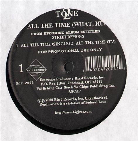 "2 Tone ‎– All The Time (What,Huh) - Mint- 12"" Single Promo 2000 USA - Hip Hop / Gnagsta"