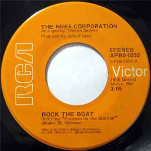 "The Hues Corporation - Rock The Boat / All Goin' Down Together - VG+ 7"" Single 45RPM 1974 RCA Victor USA- Funk/Soul/Disco"