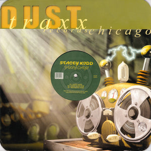 "Stacy Kidd ‎– Jazzy Dayz - Mint 12"" Single Record 2000 Dust Traxx USA Vinyl - Chicago House"