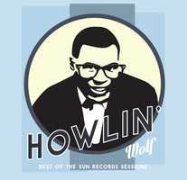 Howlin' Wolf - Best of the Sun Records Sessions - New Vinyl Record 2017 Org Music / Pallas Reissue LP - Blues / R&B