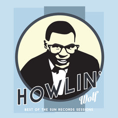 Howlin' Wolf - Best of the Sun Records Sessions - New Vinyl 2017 Org Music / Pallas Reissue LP - Blues / R&B