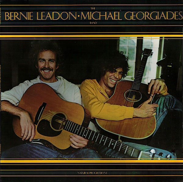 The Bernie Leadon-Michael Georgiades Band - Natural Progressions - Mint- 1977 Stereo USA - Soft Rock