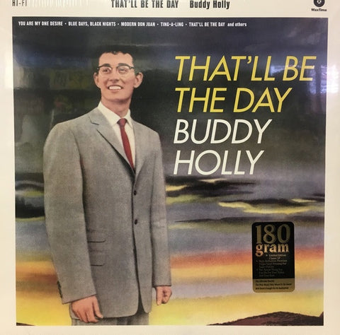 Buddy Holly ‎– That'll Be The Day (1958) - New Lp Record 2017 WaxTime Europe Import 180 gram Vinyl - Rockabilly / Rock & Roll