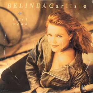 "Belinda Carlisle - I Get Weak (12"" Version) - VG+ 12"" Single 1988 MCA Records USA - Rock / Pop"