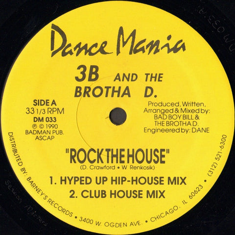 "3B And The Brotha D. ‎– Rock The House - VG+ 12"" Single Record 1990 Dance Mania USA Vinyl - Chicago House / Hip-House"