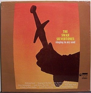 The Swan Silvertones ‎– Singing In My Soul - VG Lp Record UpFront USA Vinyl - Gospel / Soul