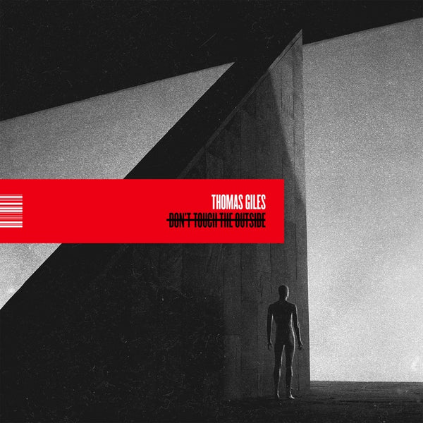 Thomas Giles (of Between the Buried and Me) - Don't Touch The Outside - New Vinyl Lp 2019 Sumerian Pressing on White Vinyl with Gatefold Jacket - Electro-Pop / Synthwave