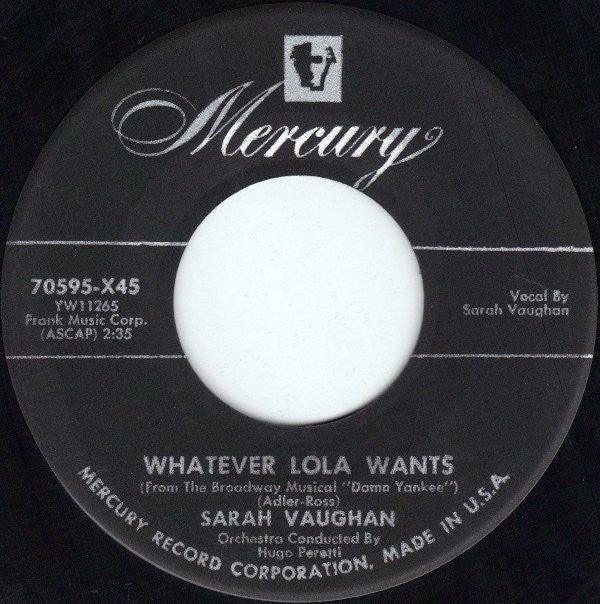 "Sarah Vaughan - Whatever Lola Wants / Oh Yeah VG - 7"" Single 45RPM 1955 Mercury USA 70595-X45 - Jazz"