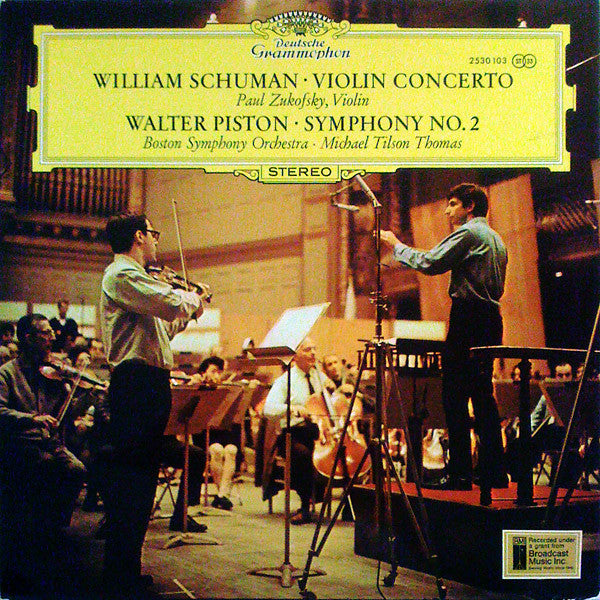 William Schuman / Walter Piston - Paul Zukofsky, Boston Symphony Orchestra ‰ۢ Michael Tilson Thomas - Violin Concerto / Symphony No. 2 - Mint- 1971 Stereo (German Import) - Classical