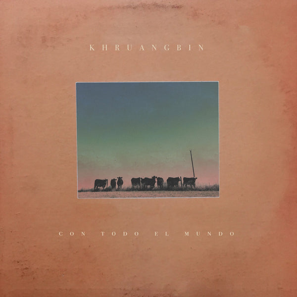 Khruangbin - Con Todo El Mundo - New Lp Record 2018 Black Vinyl Pressing with Download - Funk / Psychedelic