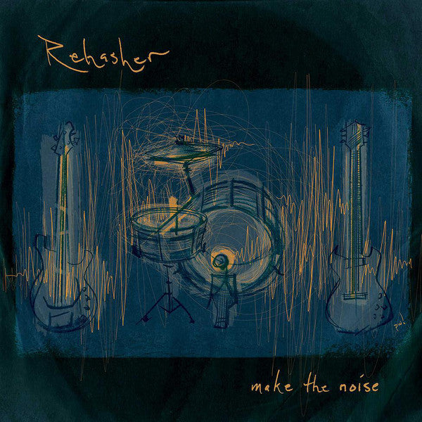 Rehasher ‎– Make The Noise - New Vinyl 2015 With Download  (Unknown Color Of Vinyl) - Punk