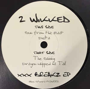 "2 Wikked ‎– XXX Breaks EP - Mint- 12"" Single Record - 2002 Netherlands FluffGirlWax Vinyl - Jungle / Drum n Bass"