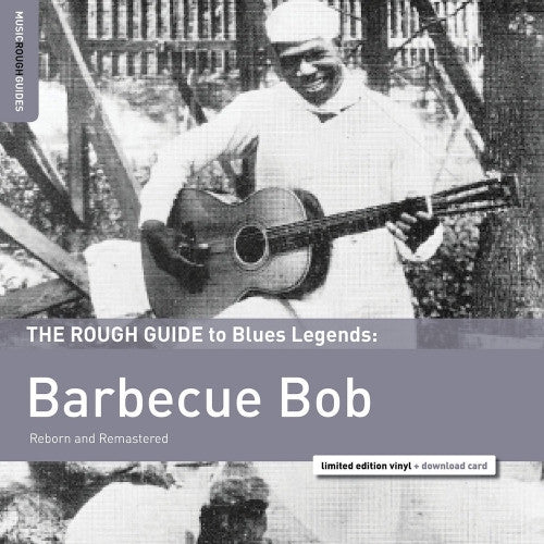 Barbecue Bob: The Rough Guide to Blues Ledgends - New Vinyl 2016 Rough Guides Lmited Edition LP + Download - Blues