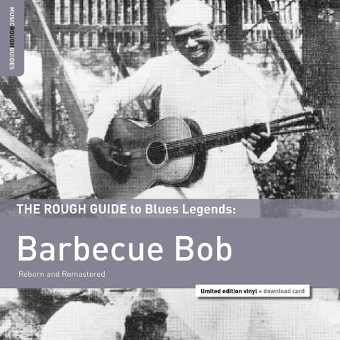 Barbecue Bob: The Rough Guide to Blues Ledgends - New Vinyl Record 2016 Rough Guides Lmited Edition LP + Download - Blues