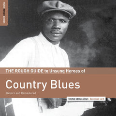 V / A - Rough Guide to Unsung Heroes of Country Blues - New Vinyl 2016 Record Store Day Exclusive, Limited to 1200 - Blues
