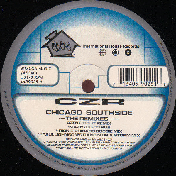 "CZR - Chicago Southside - The Remixes VG+ - 12"" Single 1998 International House USA - Chicago House"