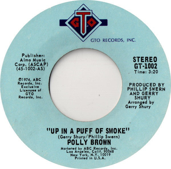 "Polly Brown - Up In A Puff Of Smoke / I'm Saving All My Love VG - 7"" Single 45RPM 1974 GTO USA - Disco"