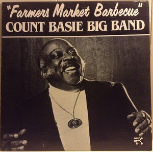 Count Basie Big Band - Farmers Market Barbecue - VG+ 1982 Stereo USA - Jazz
