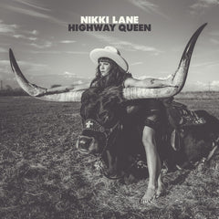Nikki Lane - Highway Queen - New Vinyl 2017 New West Records 150gram Vinyl + Download - Country / Americana / Alt-Country