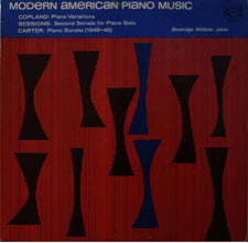 Aaron Copland, Roger Sessions & Elliott Carter / Beveridge Webster - Modern American Piano Music - New Vinyl 1966 (Original Press) Mono USA - Classical