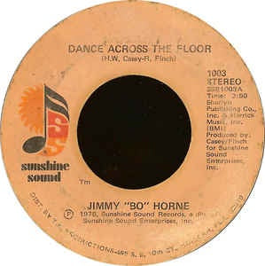 "Jimmy ""Bo"" Horne- Dance Across The Floor / It's Your Sweet Love- VG+ 7"" Single 45RPM- 1978 Sunshine Sound USA- Funk/Soul/Disco"