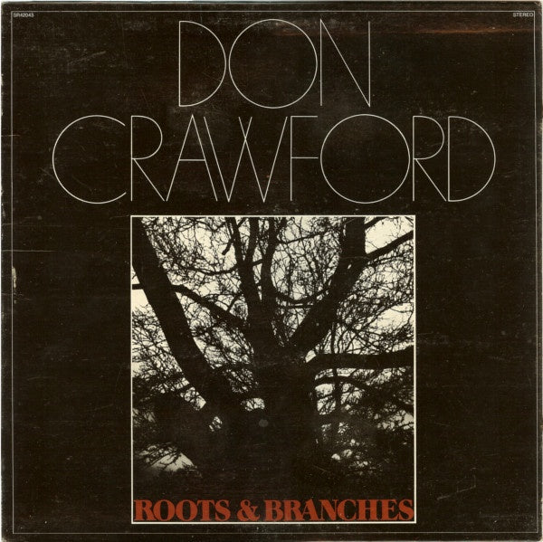 Don Crawford ‎– Roots & Branches - VG+ Lp Record 1970 USA Original Vinyl - Rock