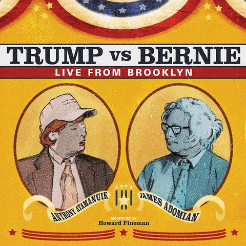 Anthony Atamanuik & James Adomian ‎– Trump Vs Bernie: Live From Brooklyn - New LP Record 2016 Comedy Dynamics Vinyl - Comedy