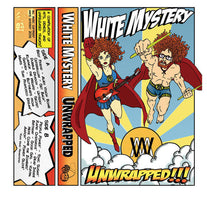 White Mystery - Unwrapped (A Compilation of Hits, Demos and Unreleased Tracks)- New Cassette 2016 Green Tape - Chicago, IL Garage / Punk