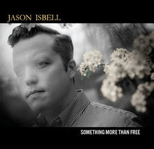 Jason Isbell ‎– Something More Than Free - New Vinyl 2015 Southeastern Gatefold 180Gram 2-LP Pressing with Download - Alt-Country / Americana