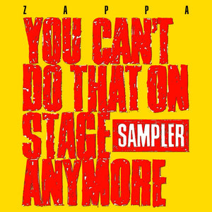 Frank Zappa – You Can't Do That On Stage Anymore (Sampler) - New 2 Lp Record Store Day 2020 Zappa USA RSD 180 gram Red & Yellow Vinyl - Prog Rock / Fusion / Avantgarde
