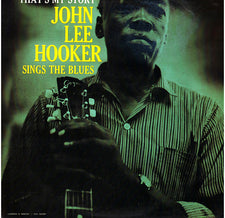 John Lee Hooker ‎– That's My Story (1960) New Vinyl 1991 Remastered Riverside / Original Blues Classics Reissue USA - Blues