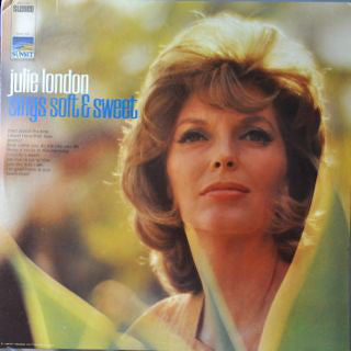 Julie London - Sings Soft & Sweet - VG+ 1967 Stereo USA - Jazz/Vocal