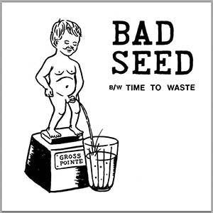 "Gross Pointe - Bad Seed - New Vinyl Record 2016 HoZac Records Debut 7"", First Press of 300 on Black Vinyl - Chicago, IL Garage-Punk"