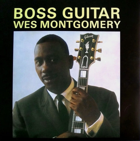 Wes Montgomery ‎– Boss Guitar (1963) - New LP Record 2013 DOL EU Import 180gram Vinyl Reissue - Hard Bop
