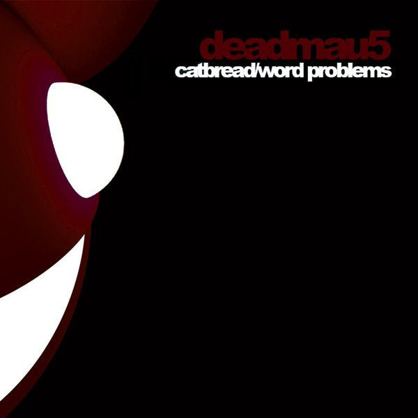 "Deadmau5 - Catbread / Word Problems - Mint- 12"" Single (UK Import) 2009 - House/ Electro"