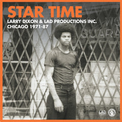 "Larry Dixon - Star Time: Chicago 1971-87 - New Vinyl 2016 Still Music Limited Edition 4-LP 12"" Boxset. Rawwwww Funk / Disco / Boogie from CHICAGO IL!"