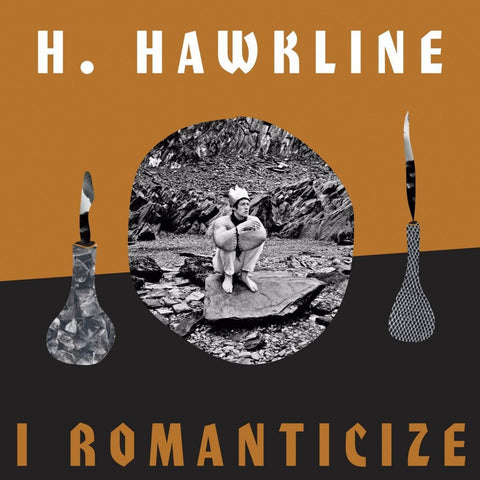 H. Hawkline - I Romanticize - New Vinyl Record 2017 PIAS America LP (feat. Cate Le Bon) Includes Download - Indie Pop / Alt-Rock / Jangle