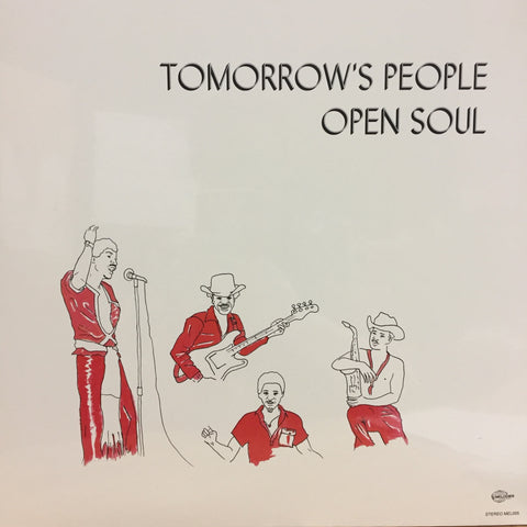 Tomorrow's People ‎– Open Soul (1976) - New Vinyl Record 2017 Melodies International Reissue (Limited Edition UK Import) - Funk / Soul