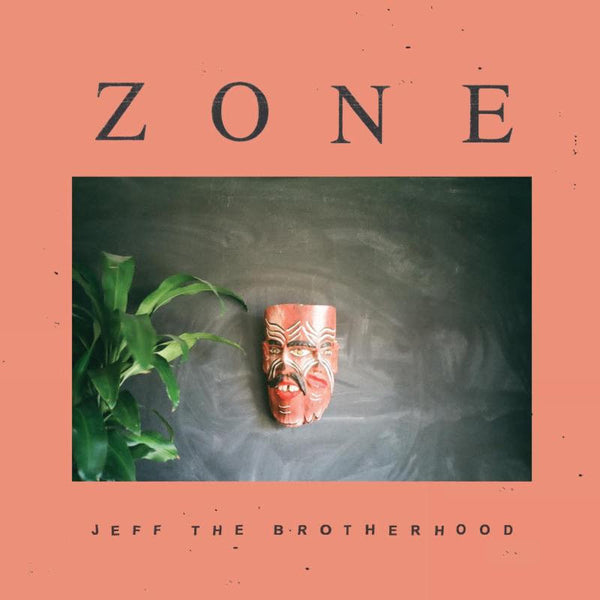 Jeff The Brotherhood - Zone - New Vinyl Record 2016 Dine Alone Records - Indie Rock / Psychedelia / Garage Pop / 'Kraut-punk'