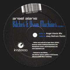 "Angel Alanis - Bitches & Drum Machines Mint- - 12"" Single 2004 In Stereo USA - Chicago House"