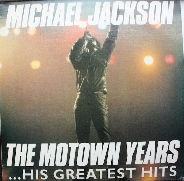 Michael Jackson - The Motown Years - Mint- 3 Lp Set 1988 (Canada Import) - Soul/Rock