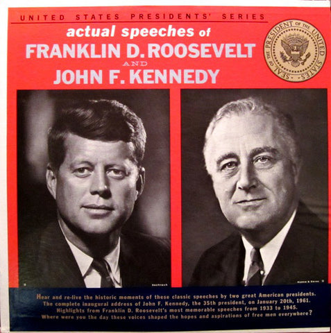 Franklin D. Roosevelt / John F. Kennedy ‎– Actual Speeches Of - VG 1962 Mono USA Original Record - Spoken Word
